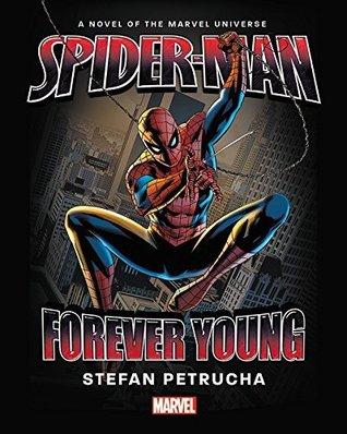 Spider-Man: Forever Young Prose Novel