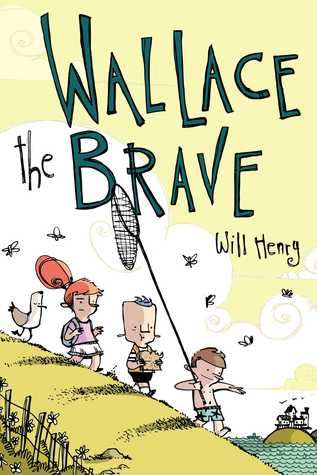 Wallace the Brave by Will  Henry