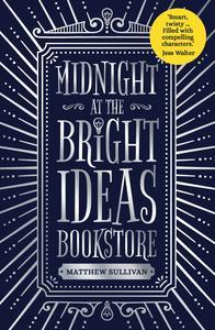 Image result for Midnight at the Bright Ideas Books by Matthew Sullivan