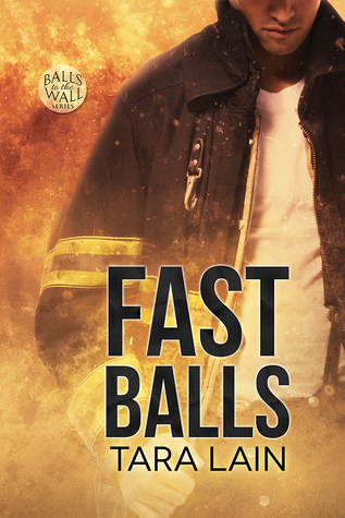 Release Day Review: FAST Balls (Balls to the Wall #4) by Tara Lain
