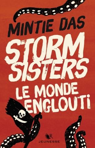 Le Monde Englouti (Storm Sisters, #1)