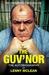 The Guv'nor: The Autobiogra...