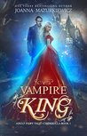 Vampire King: Cinderella (Adult Fairy Tale, #1 )
