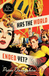 Has the World Ended Yet? Tales to Astonish