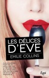 Les délices d'Eve by Emilie Collins