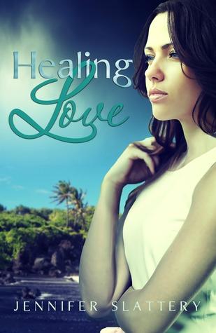 healing love jennifer slattery