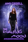 The Waning Moon by Amy Cissell