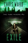 The Tube Riders: Exile (The Tube Riders, #2)