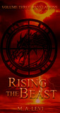 Rising the Beast by M.A. Levi