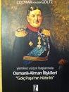Yirminci Yüzyıl Başlarında Osmanlı-Alman İlişkileri & Golç Paşa'nın Hatıratı