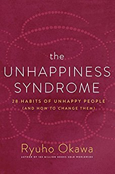 The Unhappiness Syndrome: 28 Habits of Unhappy People