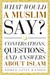 What Would a Muslim Say by Ahmed Lotfy Rashed