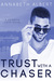 Trust with a Chaser (Rainbow Cove, #1) by Annabeth Albert