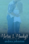 Martinis & Moonlight (Country Road # 3)