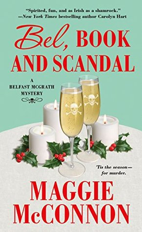 Bel, Book, and Scandal (Belfast McGrath Mystery, #3)