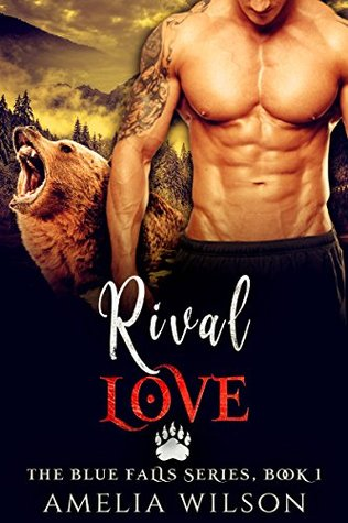 Rival Love (The Blue Falls, #1)