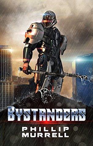 Bystanders (Bystanders #1)