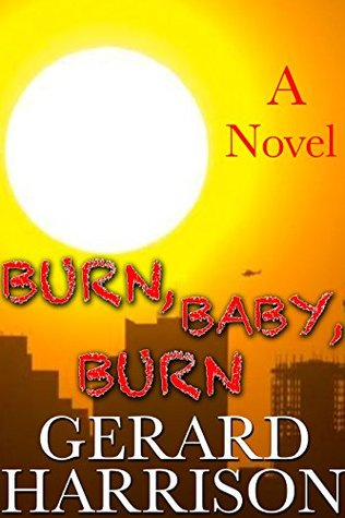 Horror Fiction: Burn, Baby, Burn