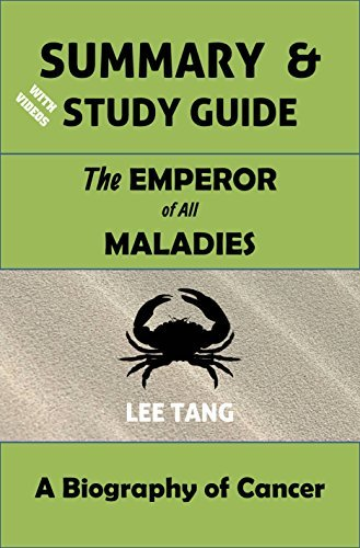 Summary & Study Guide - The Emperor of All Maladies: A Biography of Cancer