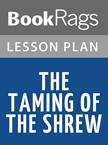 Lesson Plans The Taming of the Shrew