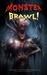 Monster Brawl! by SirensCallPublications Anth...