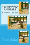 Cruelty to Animals: Animal Abuse