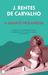 A Amante Holandesa by José Rentes de Carvalho