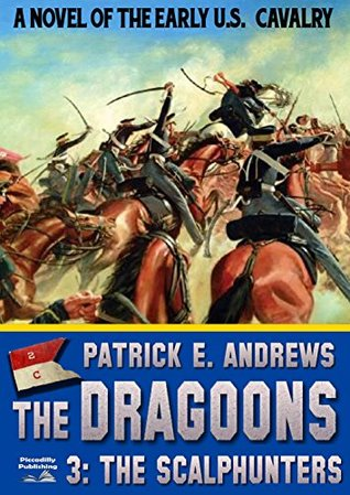 The Scalphunters (A Dragoons Western Book 3)