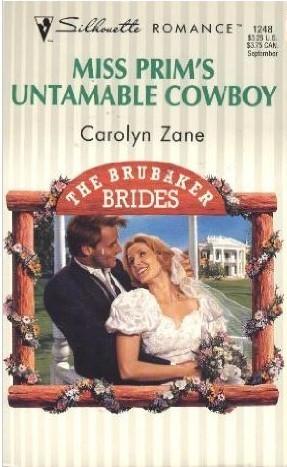 Miss Prim's Untamable Cowboy (The Brubaker Brides, #1)