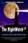 The NightWatch #2: 70 Nightly Devotions from Psalms