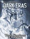Dark Eras: Three Kingdoms of Darkness