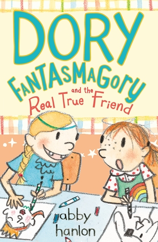 Dory and the real true friend by abby hanlon fandeluxe Document