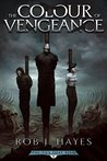 The Colour of Vengeance (The Ties that Bind, #2)
