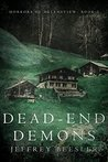 Dead-End Demons (Horrors of Helensview Book 2)