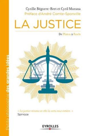 La Justice: De Platon à Rawls.