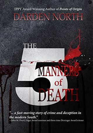 The Five Manners of Death by Darden North