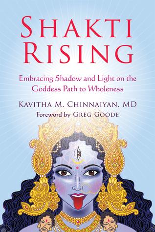 Shakti Rising by Kavitha M. Chinnaiyan