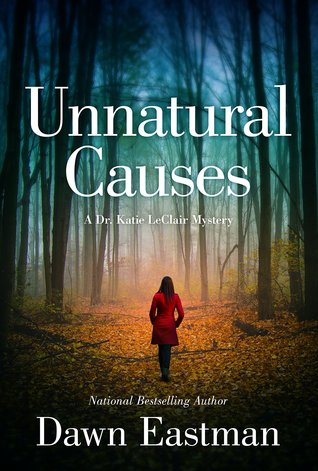 Unnatural Causes (Dr. Katie LeClair #1)
