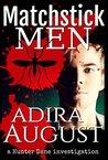 Matchstick Men (A Hunter Dane Investigation #2)