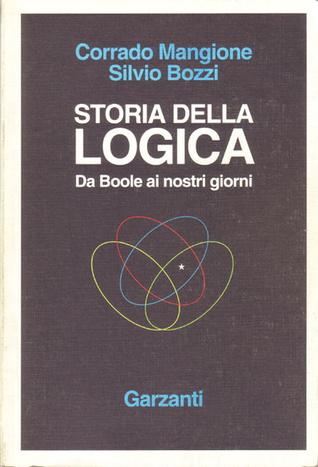 Storia della logica. Da Boole ai nostri giorni