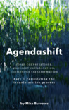 Agendashift: Outcome-oriented change and continuous transformation