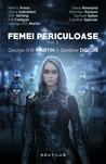 Femei periculoase #2 by George R.R. Martin