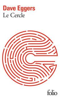 Le Cercle par Dave Eggers