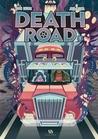 Death road vol.1 by David Boriau