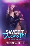 Sweet Disaster (The Sweetest Thing #4)