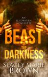 Beast in the Darkness (Darkness, #2.5)