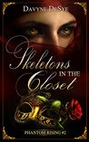 Skeletons in the Closet (Phantom Rising #2)