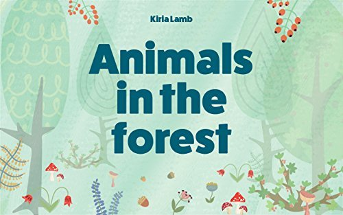 Animals in the forest: (Baby Books, Early Learning, Beginner Readers, Read Books Online, Short Stories, Bedtime Story For Kids, Books For Kids)
