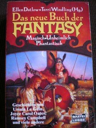 Ebook Das neue Buch der Fantasy: Magisch, Unheimlich, Phantastisch by Ellen Datlow PDF!