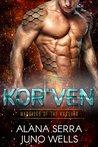 Kor'ven (Warriors of the Karuvar, #2)